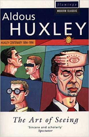 A Arte De Ver Aldous Huxley